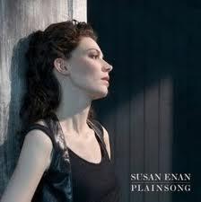 Susan Enan Plainsong
