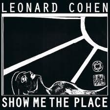 Cohen Show Me The Place