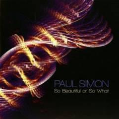 Paul-simon---so-beautiful-or-so-what