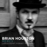 Brian Houston Mercy