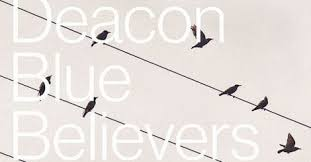 Deacon Blue Believers
