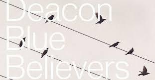 Deacon Blue Believers