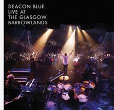 Deacon Blue Barrowlands