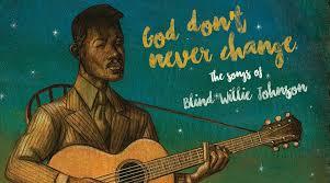 God Don't Never Change
