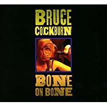 Cockburn Bone On Bone