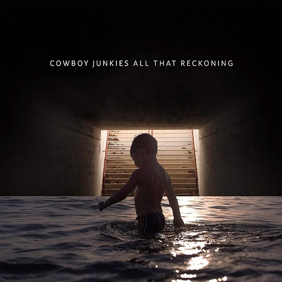 All-that-reckoning-cowboy-junkies_1532443921