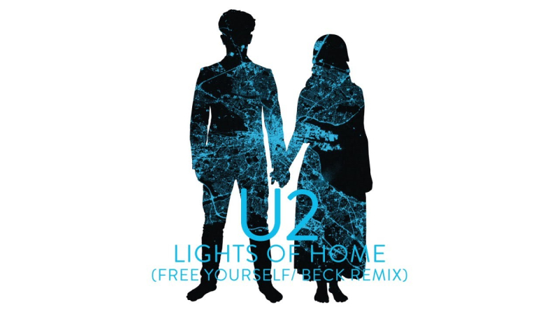 U2 Lights Of Home Remix